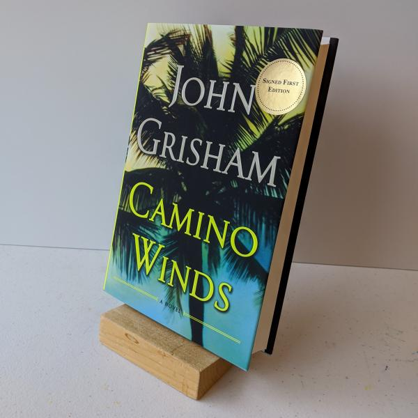 Signed first edition hardcover copy of Camino Winds by John Grisham