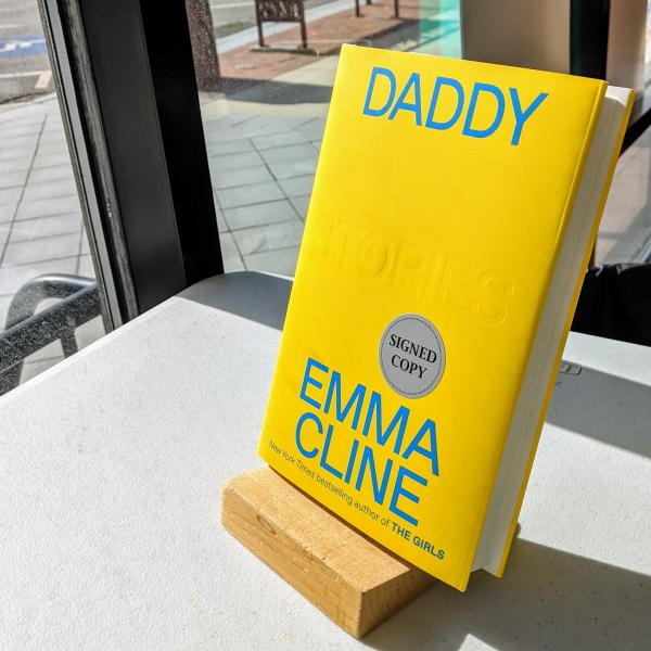Signed hardcover copy of Daddy by Emma Cline