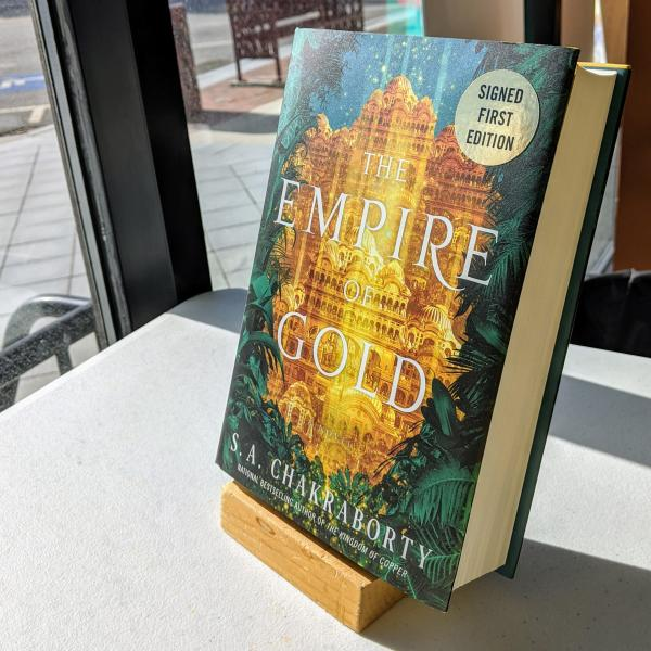 Signed first edition hardcover copy of Empire of Gold by SA Chakraborty