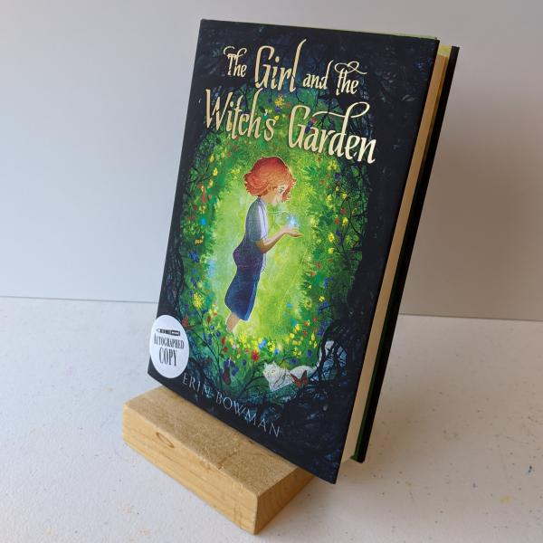 Signed hardcover copy of The Girl and the Witch's Garden by Erin Bowman