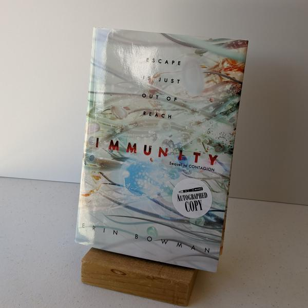 Signed hardcover copy of Immunity by Erin Bowman