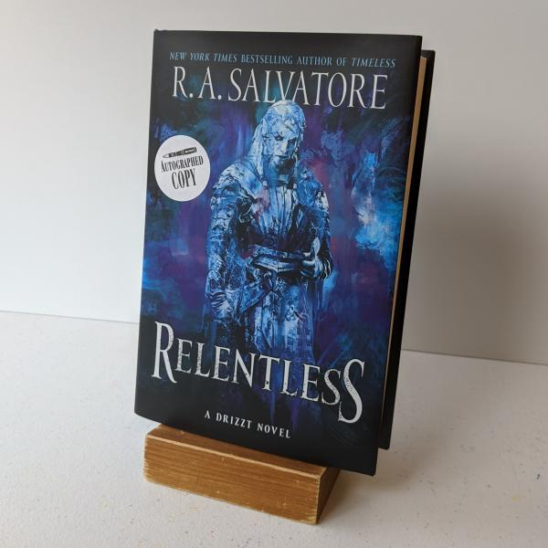 Signed hardcover copy of Relentless by R.A. Salvatore