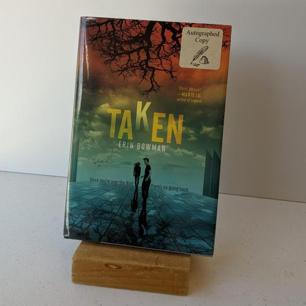 Signed hardcover copy of Taken by Erin Bowman