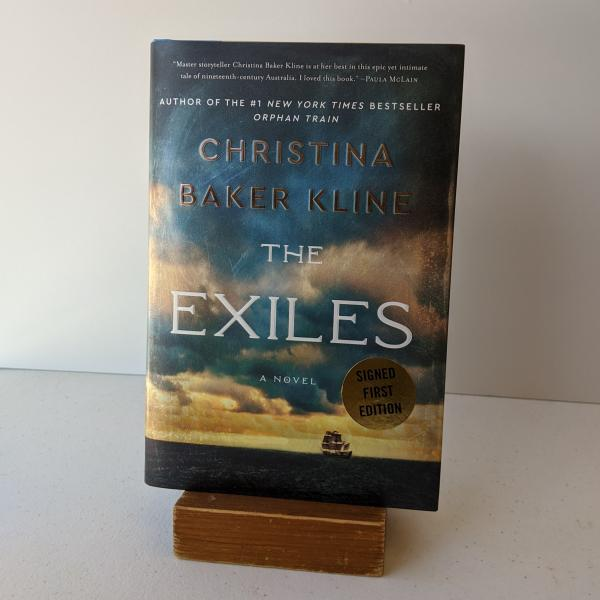 Signed first edition hardcover of The Exiles by Christina Baker Kline