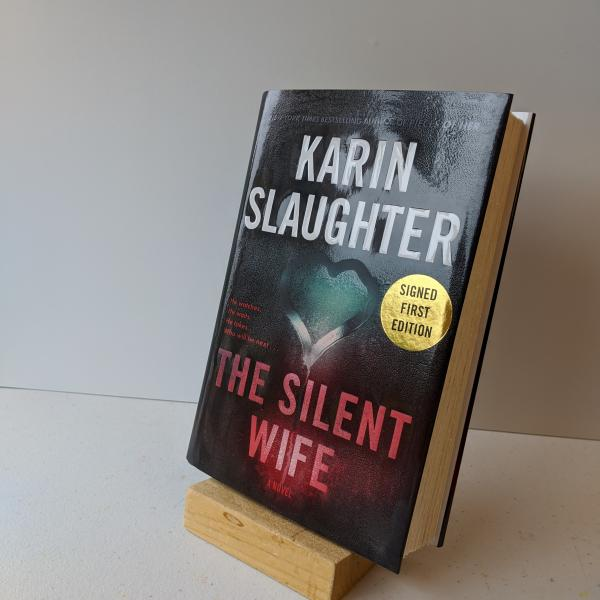 Signed first edition hardcover of The Silent Wife by Karin Slaughter