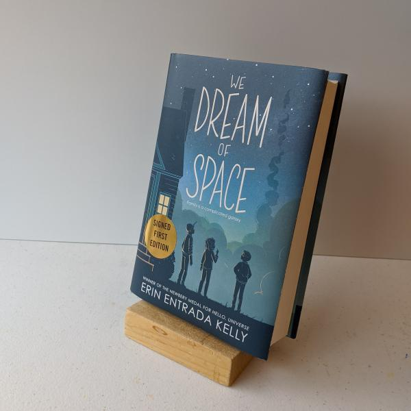 Signed first edition hardcover of We Dream of Space by Erin Entrada Kelly
